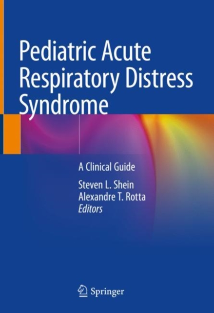 Pediatric Acute Respiratory Distress Syndrome