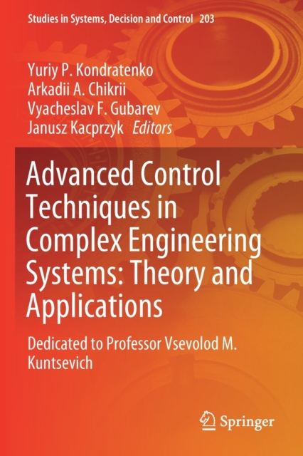 Advanced Control Techniques in Complex Engineering Systems: Theory and Applications