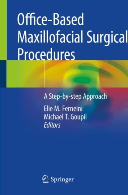 Office-Based Maxillofacial Surgical Procedures