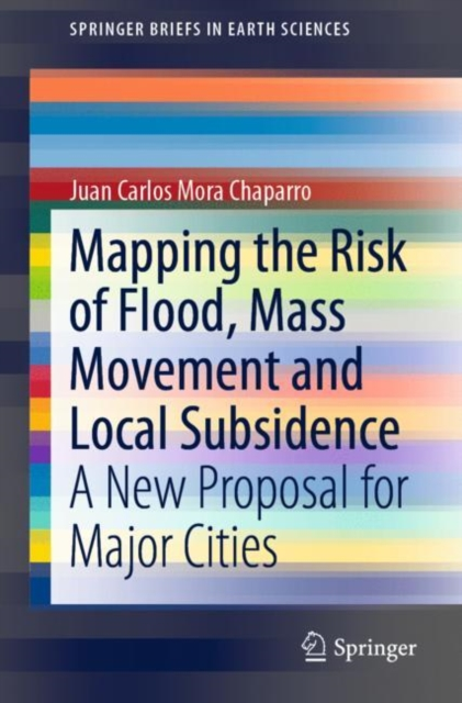 Mapping the Risk of Flood, Mass Movement and Local Subsidence