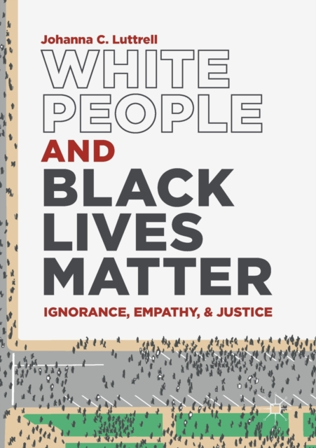 White People and Black Lives Matter
