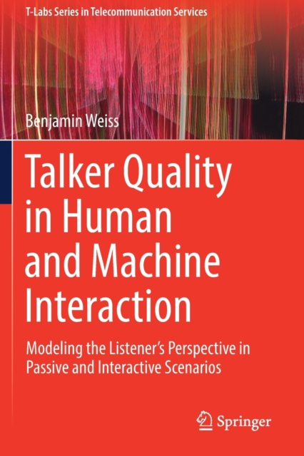 Talker Quality in Human and Machine Interaction