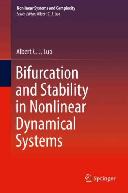 Bifurcation and Stability in Nonlinear Dynamical Systems