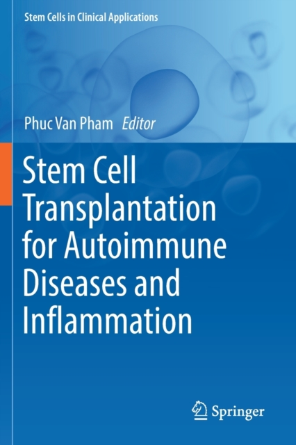 Stem Cell Transplantation for Autoimmune Diseases and Inflammation