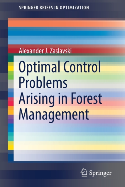 Optimal Control Problems Arising in Forest Management