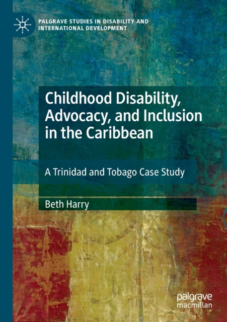 Childhood Disability, Advocacy, and Inclusion in the Caribbean
