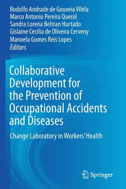 Collaborative Development for the Prevention of Occupational Accidents and Diseases