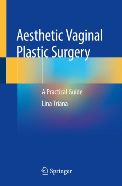 Aesthetic Vaginal Plastic Surgery