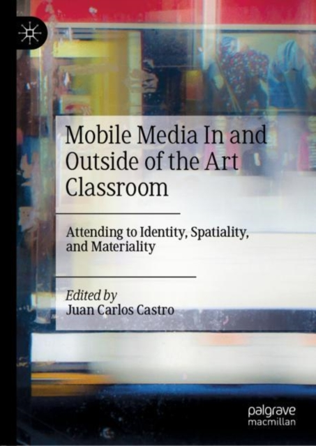 Mobile Media In and Outside of the Art Classroom