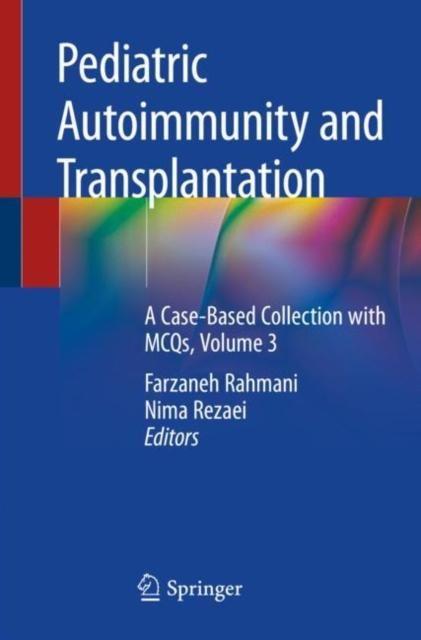 Pediatric Autoimmunity and Transplantation