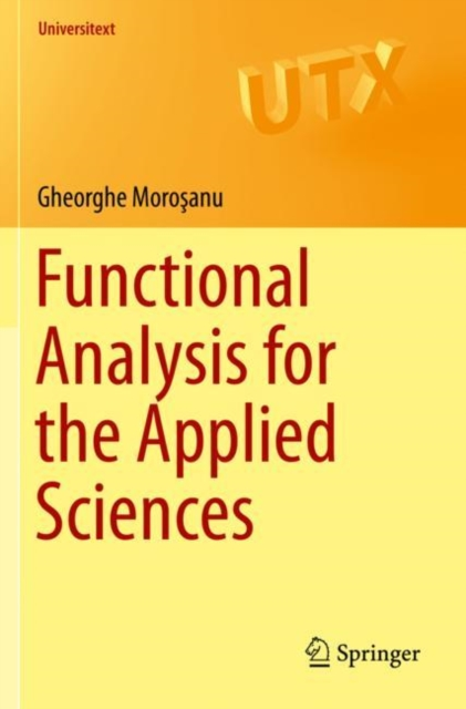 Functional Analysis for the Applied Sciences