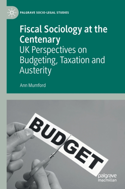 Fiscal Sociology at the Centenary