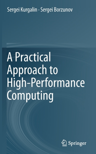Practical Approach to High-Performance Computing