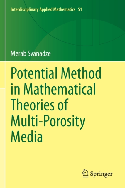 Potential Method in Mathematical Theories of Multi-Porosity Media