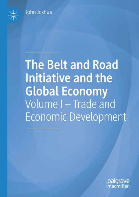 Belt and Road Initiative and the Global Economy