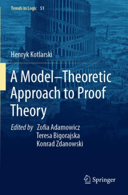 Model-Theoretic Approach to Proof Theory