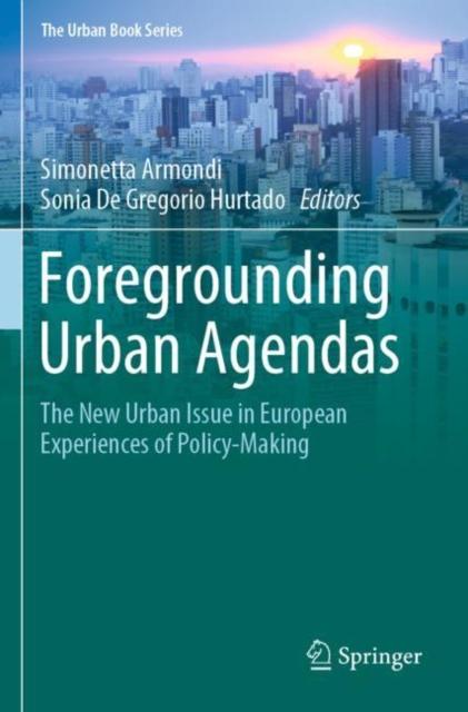 Foregrounding Urban Agendas