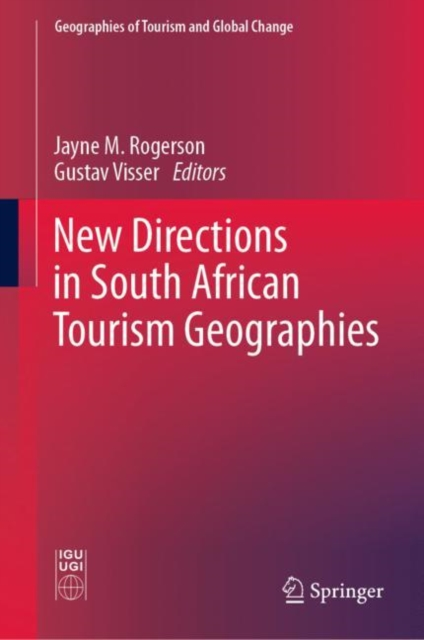 New Directions in South African Tourism Geographies