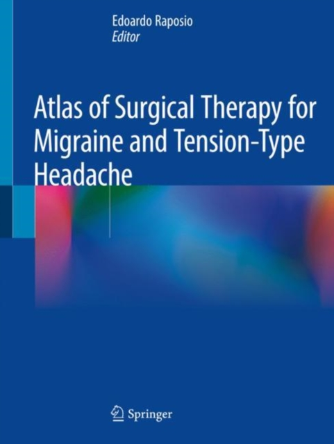 Atlas of Surgical Therapy for Migraine and Tension-Type Headache