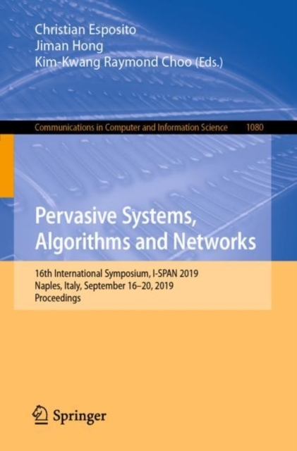 Pervasive Systems, Algorithms and Networks