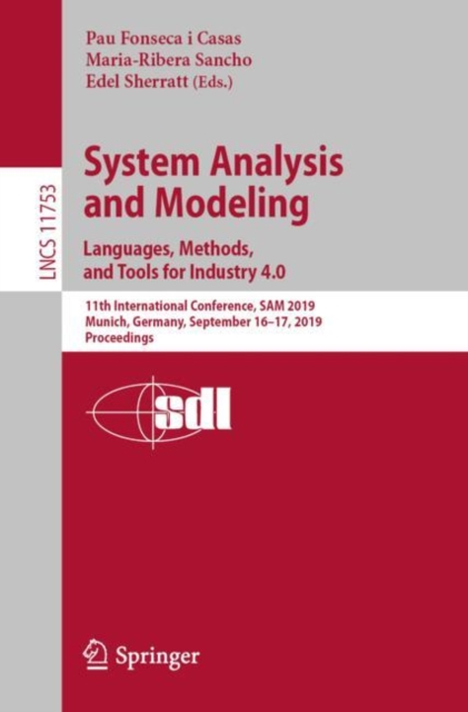 System Analysis and Modeling. Languages, Methods, and Tools for Industry 4.0