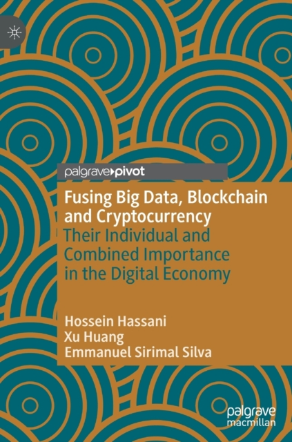Fusing Big Data, Blockchain and Cryptocurrency