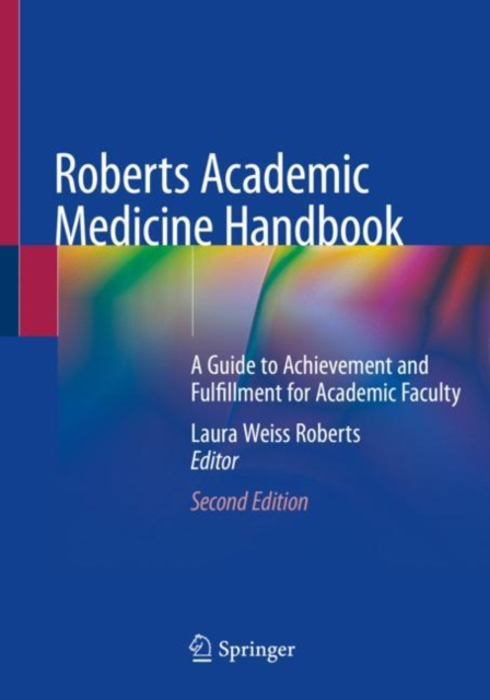 Roberts Academic Medicine Handbook