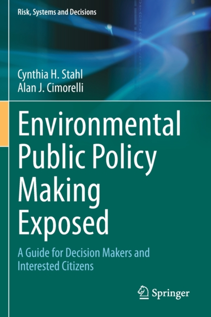 Environmental Public Policy Making Exposed