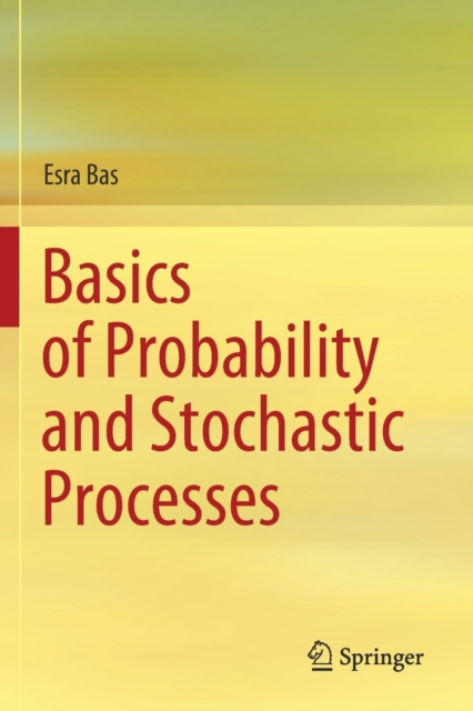 Basics of Probability and Stochastic Processes