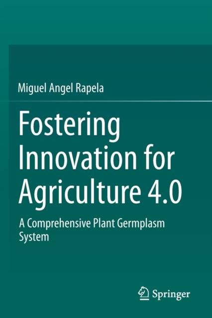 Fostering Innovation for Agriculture 4.0