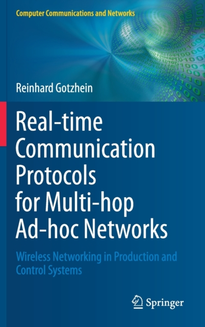 Real-time Communication Protocols for Multi-hop Ad-hoc Networks
