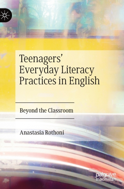 Teenagers' Everyday Literacy Practices in English