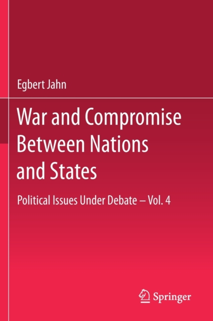 War and Compromise Between Nations and States