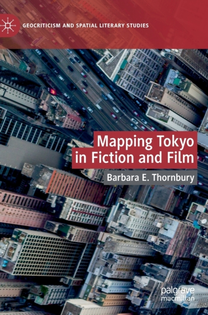 Mapping Tokyo in Fiction and Film