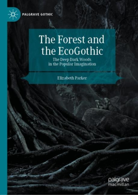Forest and the EcoGothic