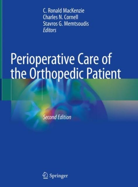 Perioperative Care of the Orthopedic Patient