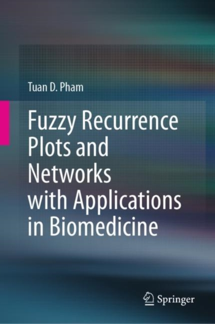 Fuzzy Recurrence Plots and Networks with Applications in Biomedicine