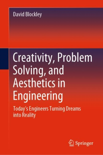 Creativity, Problem Solving, and Aesthetics in Engineering