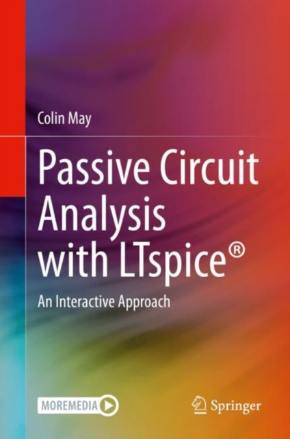Passive Circuit Analysis with LTspice (R)