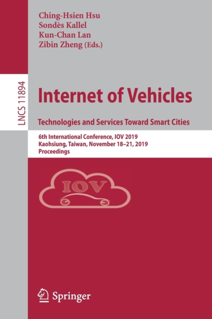 Internet of Vehicles. Technologies and Services Toward Smart Cities