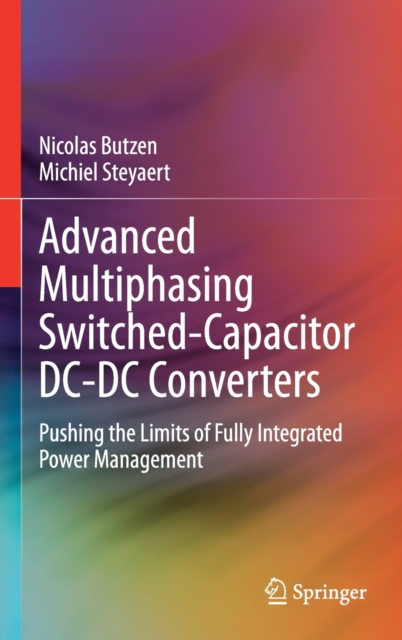 Advanced Multiphasing Switched-Capacitor DC-DC Converters