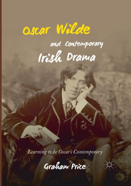 Oscar Wilde and Contemporary Irish Drama