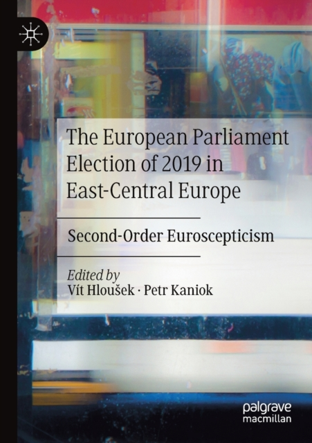 European Parliament Election of 2019 in East-Central Europe