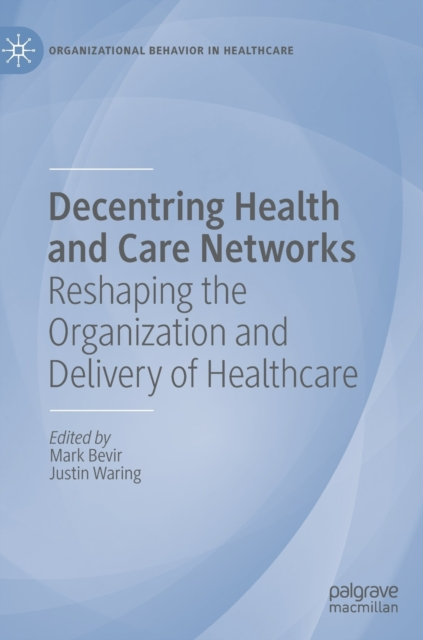 Decentring Health and Care Networks
