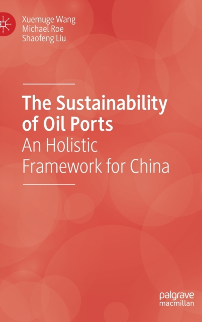 Sustainability of Oil Ports