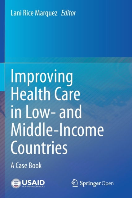 Improving Health Care in Low- and Middle-Income Countries