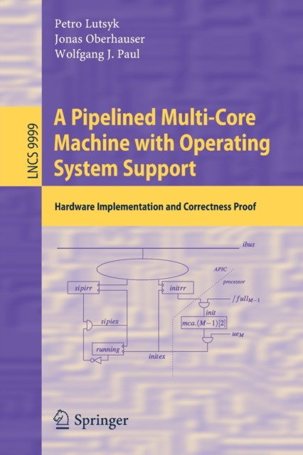 Pipelined Multi-Core Machine with Operating System Support