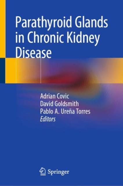 Parathyroid Glands in Chronic Kidney Disease