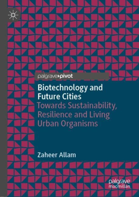 Biotechnology and Future Cities
