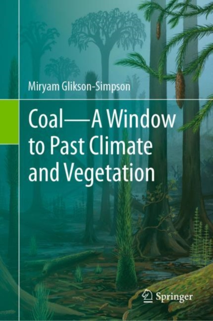 Coal-A Window to Past Climate and Vegetation